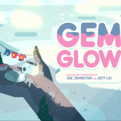 Steven Universe S01E01 Gem Glow Review