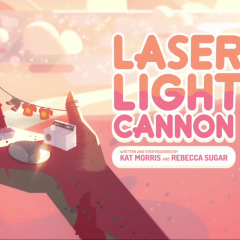 Steven Universe S01E02 Laser Light Cannon Review