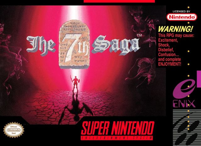 "The 7th Saga - ""WARNING! This RPG may cause: Excitement, Shock, Disbelief, Confusion...and complete ENJOYMENT!"""